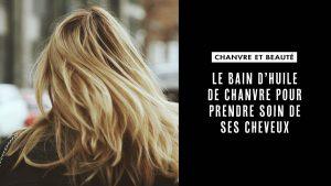 Bain huile cheveux chanvre