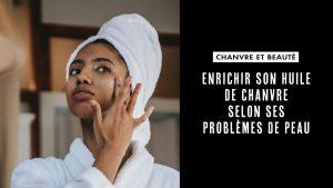 Problème de peau et chanvre : acné, rougeurs