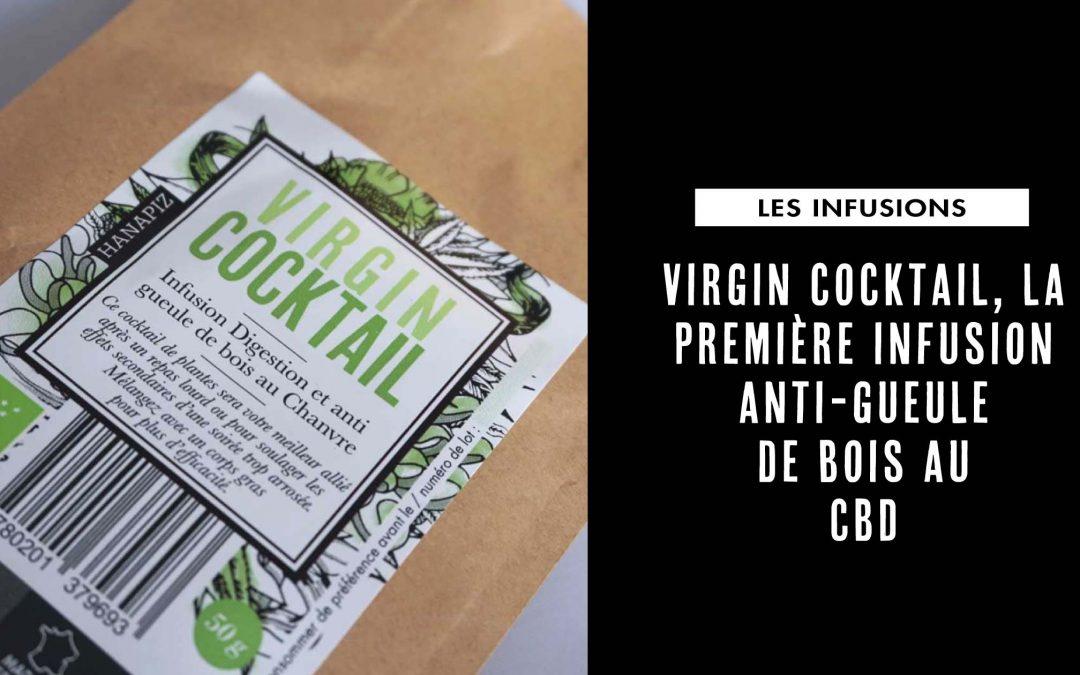 Virgin cocktail, la première infusion anti-gueule de bois au CBD